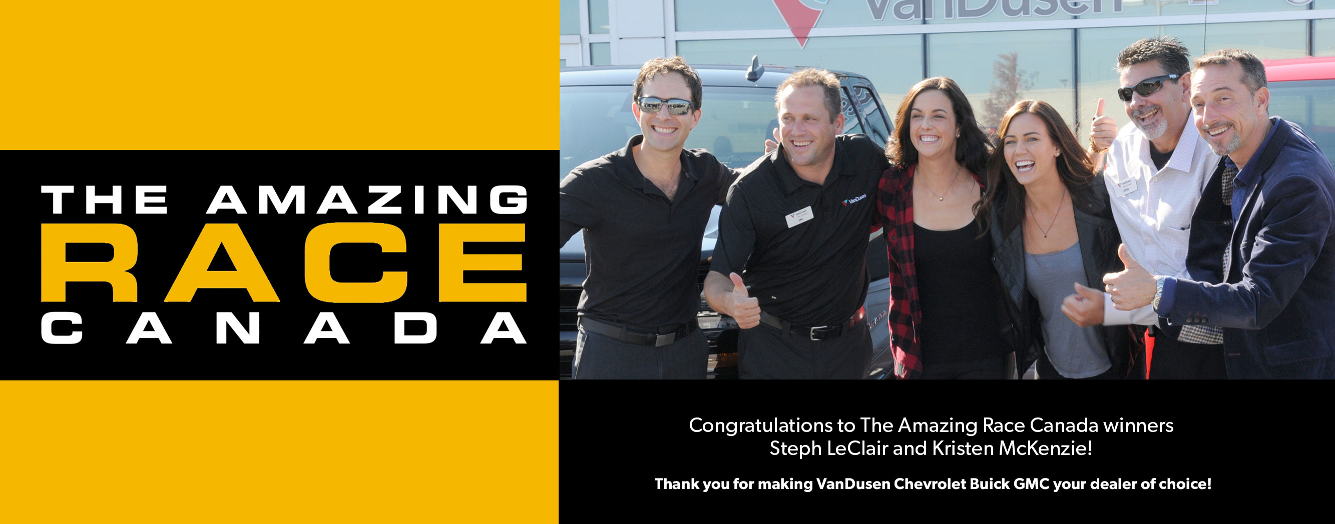 VanDusen Chevrolet Buick GMC The Amazing Race Canada winners,  Steph Leclair Kristen McKenzie.