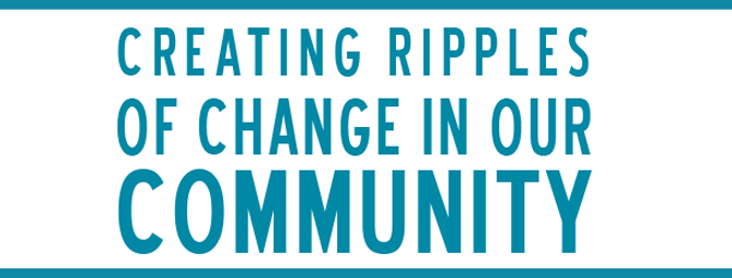 Ajax Creating Ripples of Change in our Community
