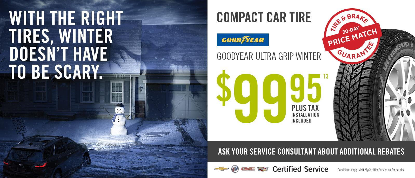 Winter Tire Special Deal Compact Car Goodyear from $99.95 VanDusen Ajax Ontario
