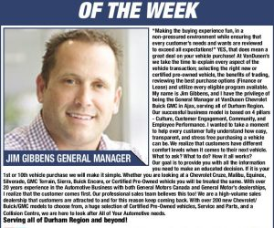 Jim Gibbens Your Durham Wheels Automotive Professional of the Week Ajax Durham Region VanDusen