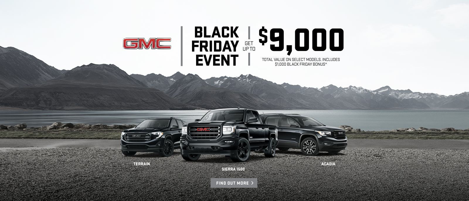 Black Friday Event 2018 GMC Sierra Terrain Acadia VanDusen Ajax Ontario